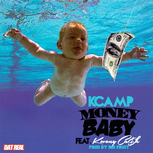 K Camp Money Baby K Camp ft Kwony Cash