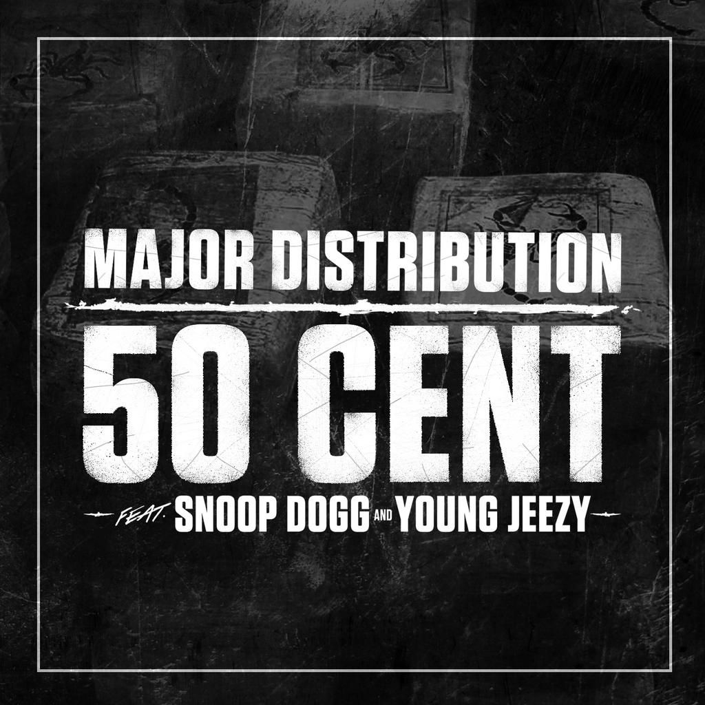 50 cent ft snoop dogg young jeezy major distribution mp3