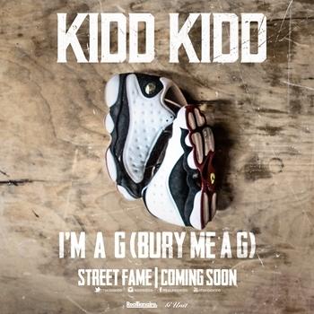 "#HHEThrowback: @itskiddkidd – ""I'M A G (Bury Me A G)"" [prod. by Phonix]  @VirDiKO Global Music Promo"
