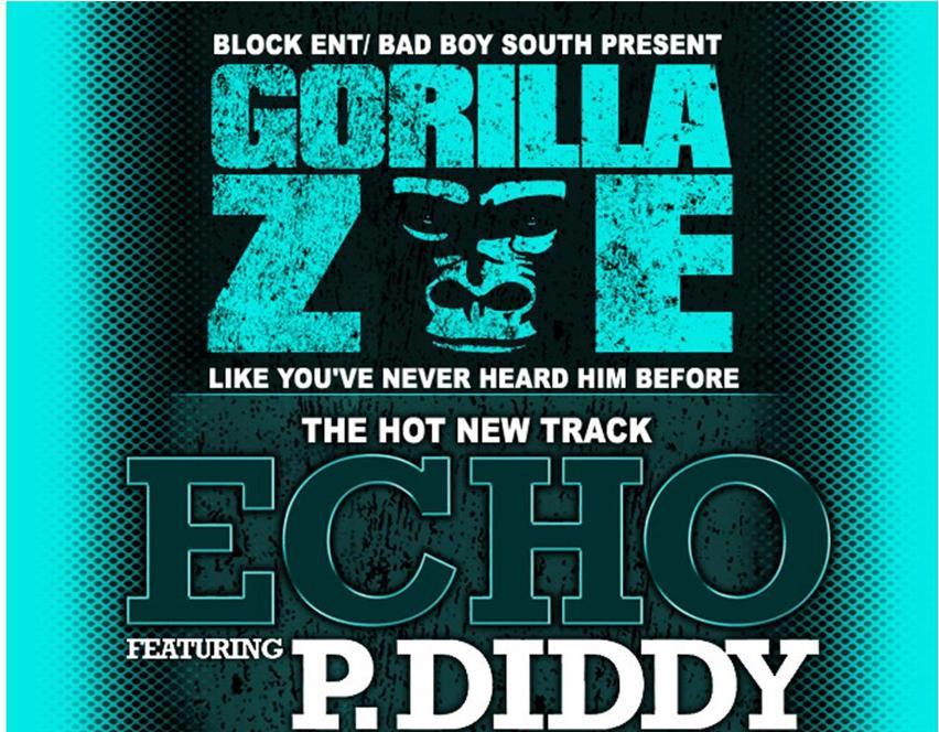 Echo Gorilla Zoe feat P. Diddy | VirDiKo