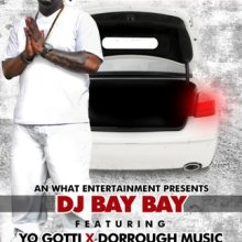 #20 DJ Bay Bay ft. Jim Jones, Yo Gotti & Dorrough