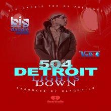 #16 big daddie THE DJ feat. 504Detroit