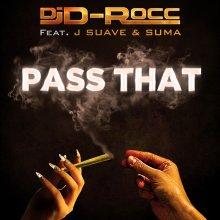 #18 DJ D-Rocc feat. J Suave & Suma