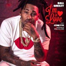 #9 Ball Greezy ft. Lyriq Tye