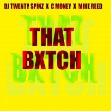 #3 DJ Twentyspinz x C Money x Mike Reed