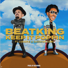 #2 BeatKing, Ludacris & Queendom Come