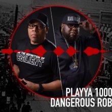 #20 Dangerous Rob and Playya 1000 ft. Malachi Da Sauce God