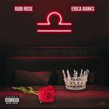 #7 Rubi Rose feat. Erica Banks