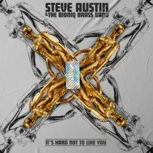 #2 Steve Austin & The Bioniq Brass Band