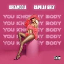 #1 DreamDoll feat. Capella Grey