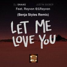 #10 DJ Snake ft Justin Bieber & Rayvon