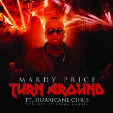 #9 Mardy Price feat. Bigga Rankin x Hurricane Chris