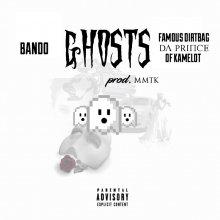 #11 Famous Dirtbag da Prynce of Kamelot ft. MMTK & Bando