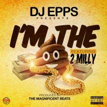 #8 DJ Epps ft 2milly