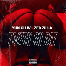 #7 Yun Gluv ft. Zed Zilla