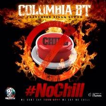 #15 Columbia BT ft Zilla Super