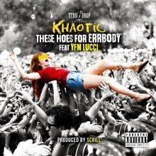 #20 Khaotic ft YFN Lucci