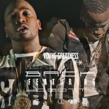 #19 Young Greatness ft Yo Gotti