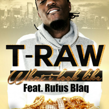 #11 T-Raw ft Rufus Blaq