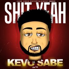 #8 Kevo Sabe/ Sabe Gang Entertainment