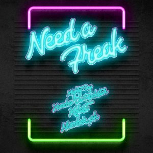 Need A Freak Cover