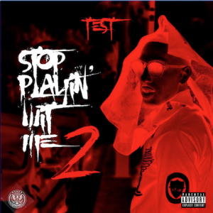 Stop Playin' Wit Me 2 Cover
