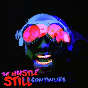 The Hustle Still Continues Cover