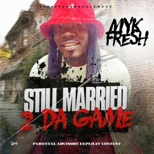 Still Married To The Game Cover