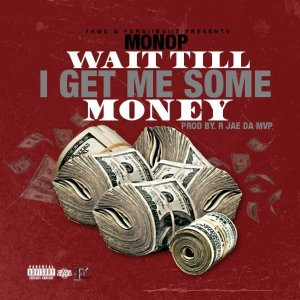"EP: ""WAIT TILL I GET ME SOME MONEY"" Cover"