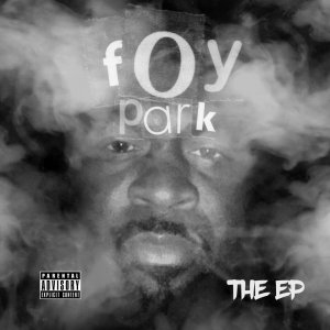 FOY PARK (EP) Cover