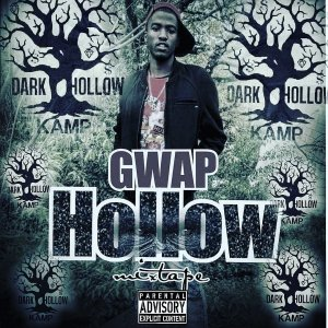 Gwap Hollow Mixtape Cover