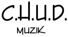 C.H.U.D. MUZIK Logo