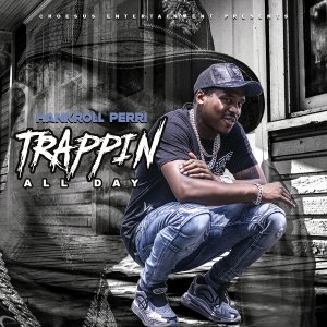 Single - Trappin All Day Cover