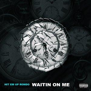 Waitin On Me - Single Cover