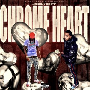 Single: Johnny Dripp - Chrome Heart Cover