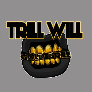 Sip Ent. -Trill Will Gold Grill Logo