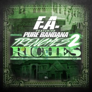"""""""Trenches 2 Riches - 1 foot in 1 foot out"""" Cover"""