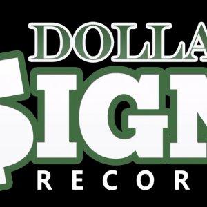 Dollar $ign Records Logo